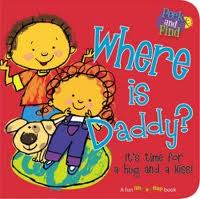 Where is Daddy????