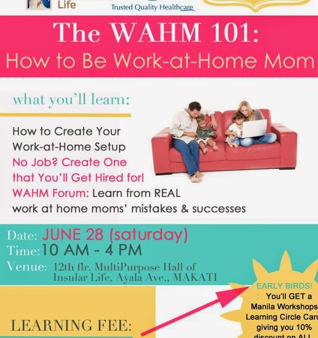 The WAHM101: How to be a Work at Home Mom Workshop Series