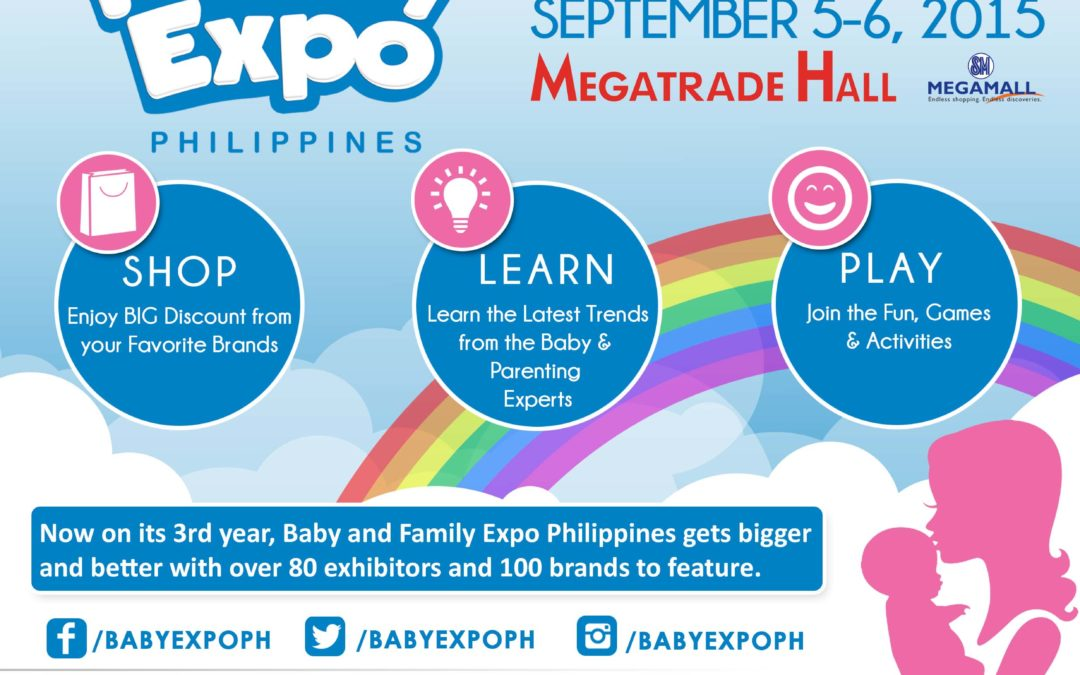 3rd BABY & FAMILY EXPO PHILIPPINES 2015  TO LAUNCH ON SEPTEMBER AT MEGATRADE