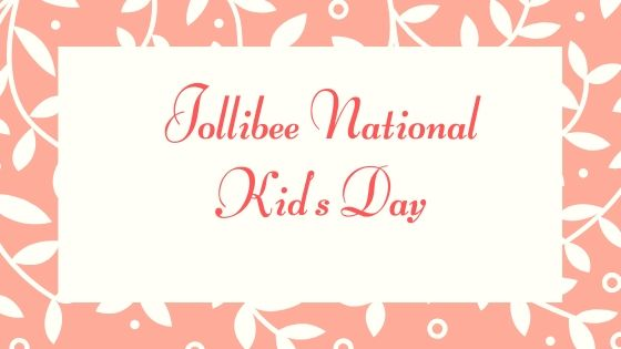 Jollibee National Kid's Day