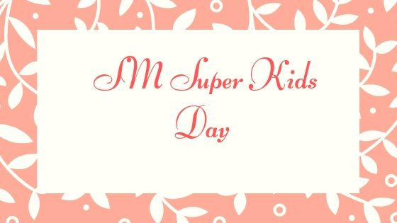 SM celebrates Super Kids' Day nationwide