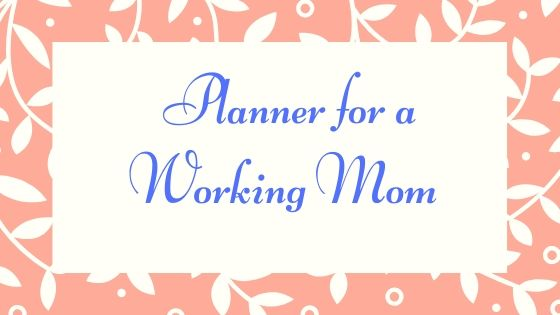 Planner for a Working Mom