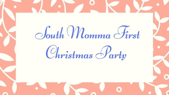 South Momma Bloggers First Christmas Party