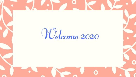 Looking Back year 2019 Welcome 2020